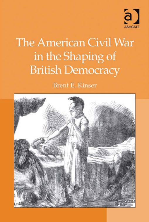 The American Civil War in the Shaping of British Democracy