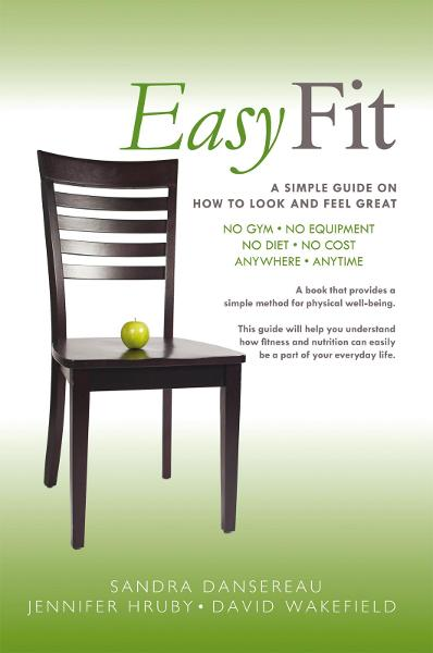 Easy Fit By: Sandra Dansereau, Jennifer Hruby, David Wakefield