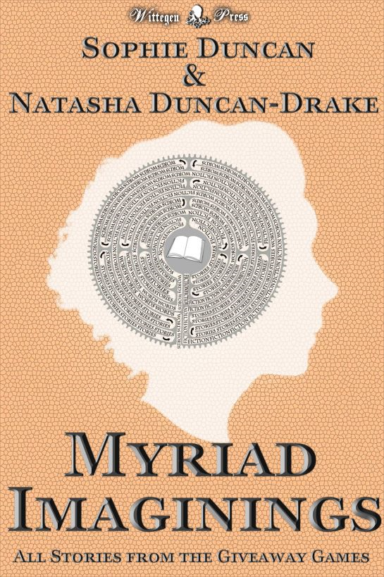 Myriad Imaginings: All The Stories From The Wittegen Press Giveaway Games