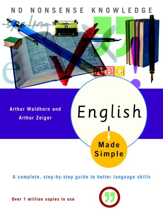 English Made Simple, Revised Edition By: Arthur Waldhorn,Arthur Zeiger