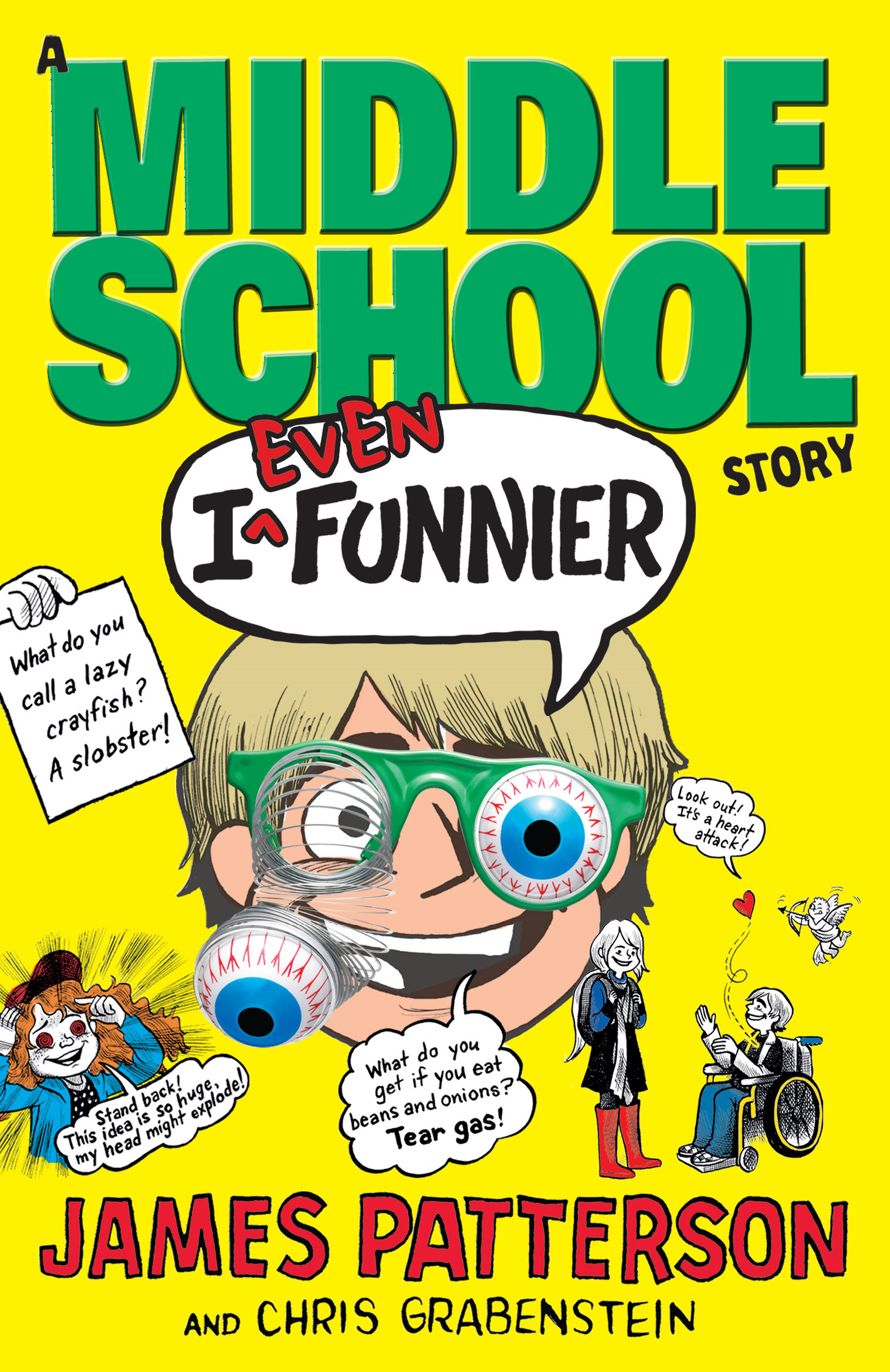 I Even Funnier: A Middle School Story (I Funny 2)
