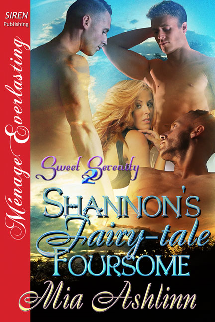 Shannon's Fairy-tale Foursome By: Mia Ashlinn