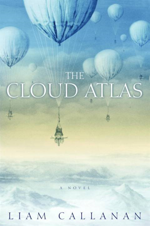 The Cloud Atlas By: Liam Callanan