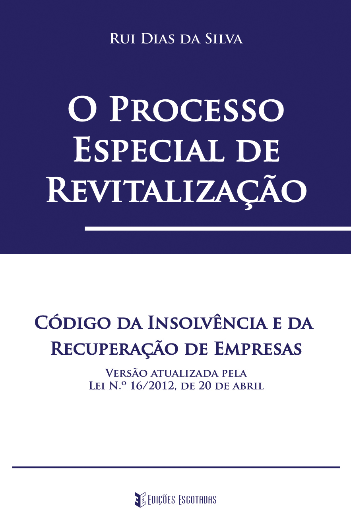 O Processo Especial de Revitalização de Rui Dias da Silva