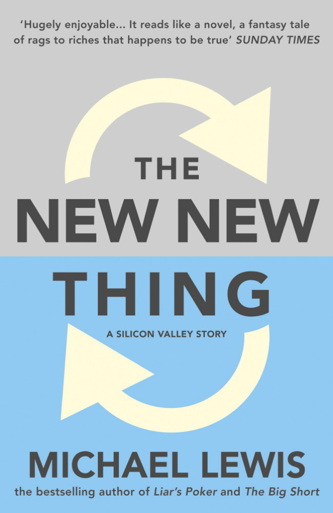 The New New Thing A Silicon Valley Story