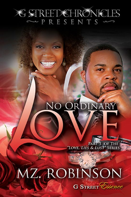 No Ordinary Love (G Street Chronicles Presents The Love, Lies & Lust Series)