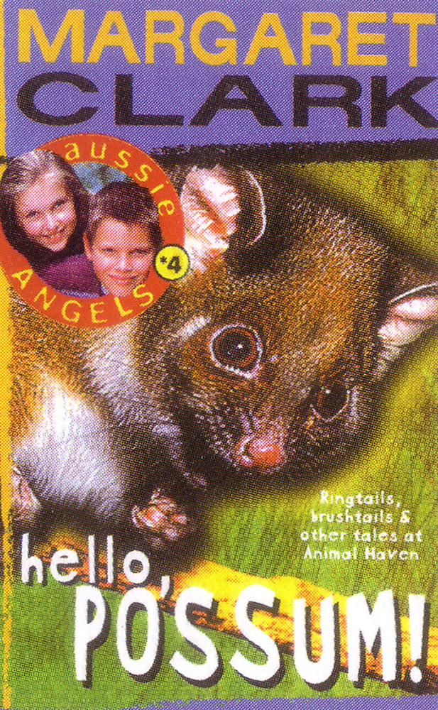 Aussie Angels 4: Hello, Possum