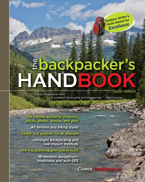 The Backpacker's Handbook, 4th Edition By: Chris Townsend