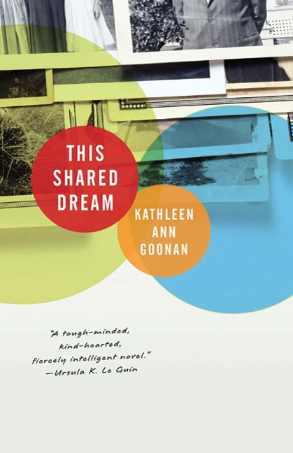 This Shared Dream By: Kathleen Ann Goonan