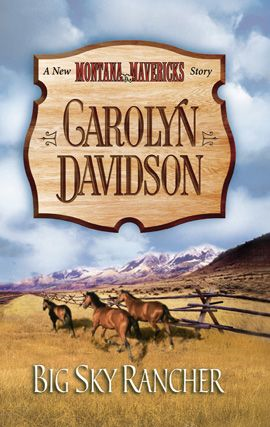 Big Sky Rancher By: Carolyn Davidson