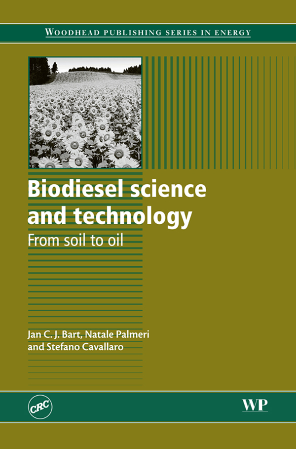 Biodiesel Science and Technology From Soil To Oil