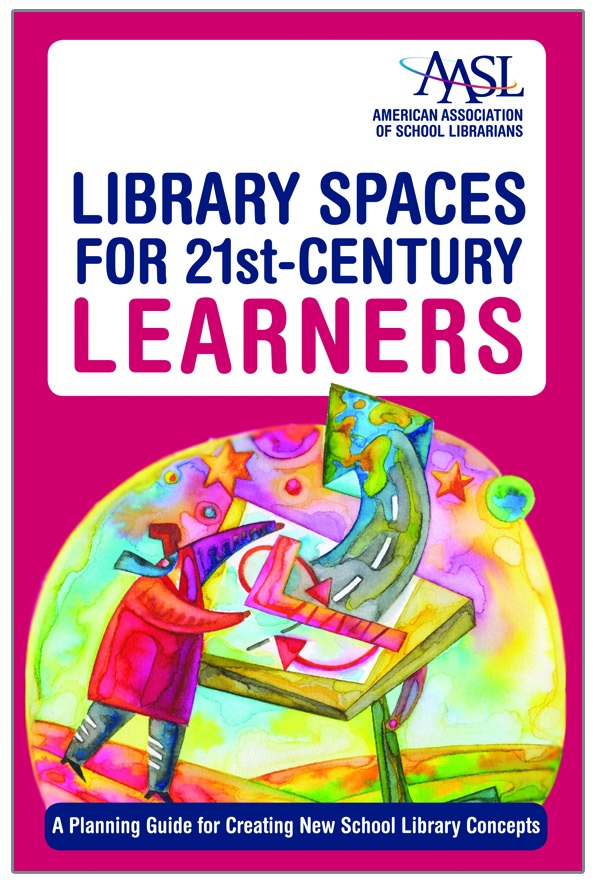 Library Spaces for 21st-Century Learners