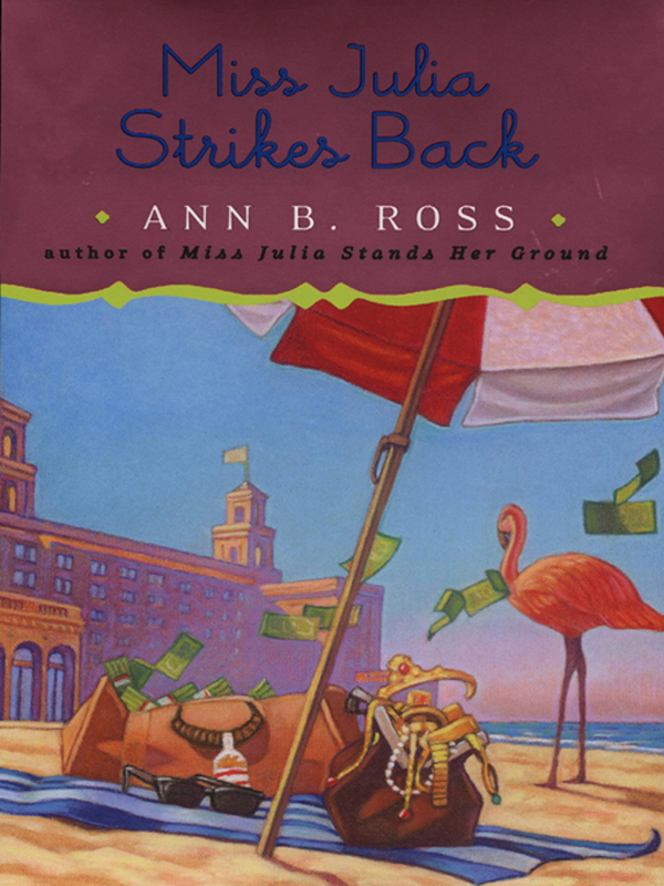 Miss Julia Strikes Back By: Ann B. Ross
