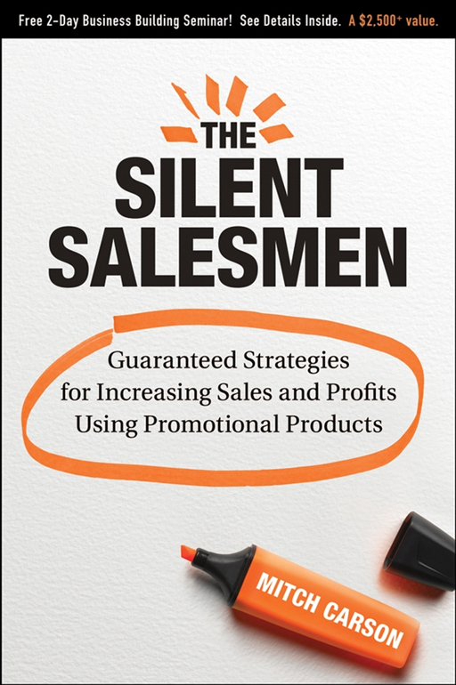 The Silent Salesmen By: Mitch Carson