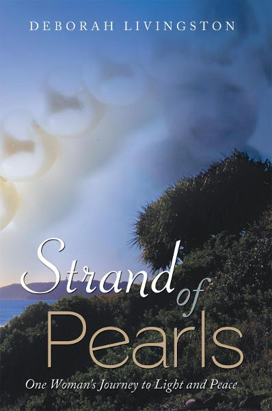 Strand of Pearls By: Deborah Livingston