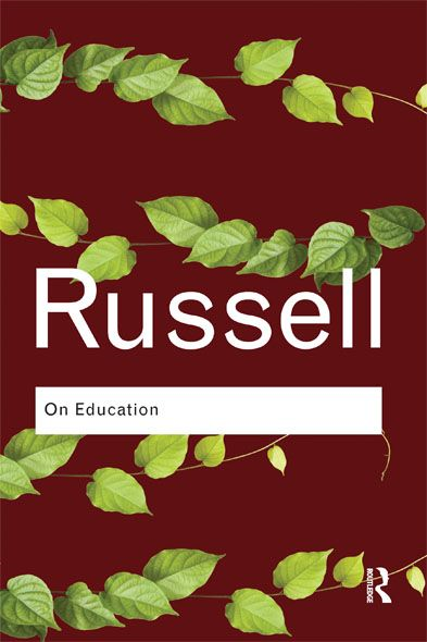 On Education By: Bertrand Russell