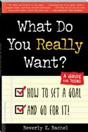 download What Do You Really Want? How to Set a Goal and Go for It! A Guide for Teens book