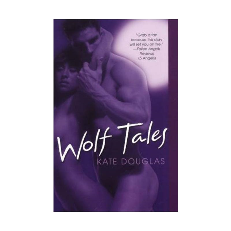 Wolf Tales By: Kate Douglas