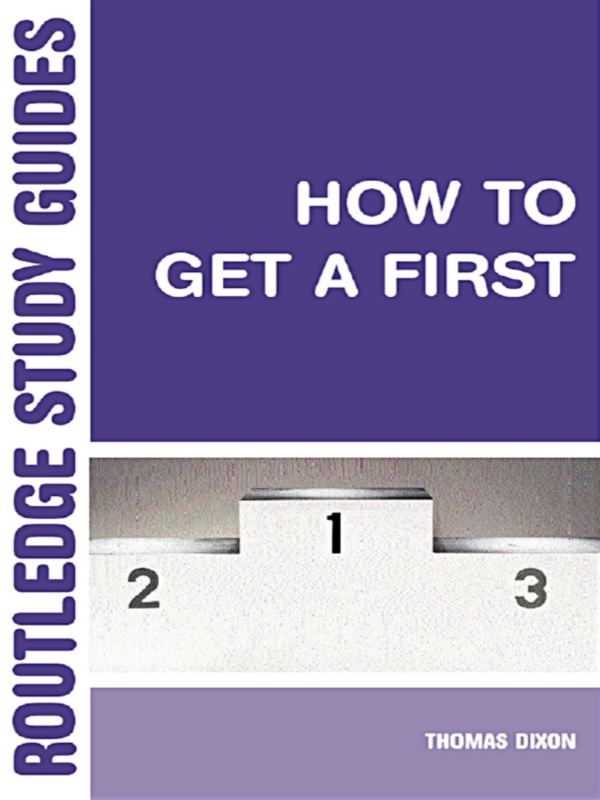 How to Get a First By: Thomas Dixon