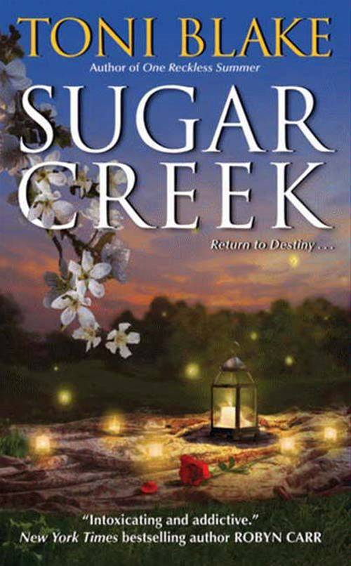 Sugar Creek: A Destiny Novel By: Toni Blake