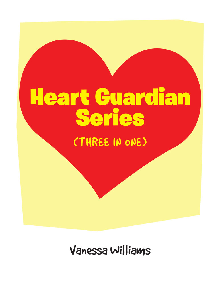 Heart Guardian Series (three in one)