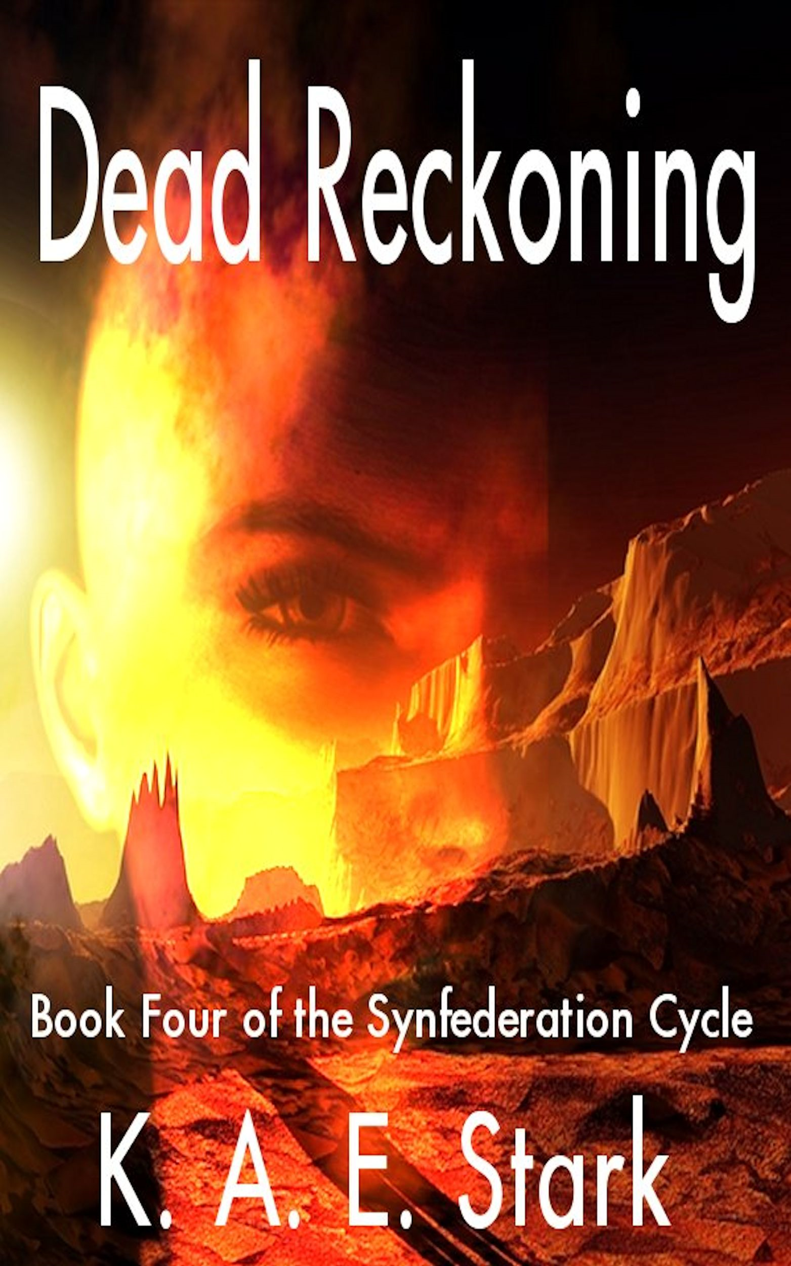 Dead Reckoning By: K. A. E. Stark