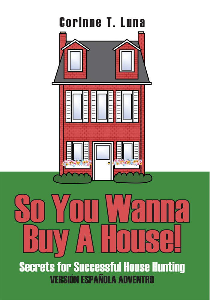 So You Wanna Buy A House!