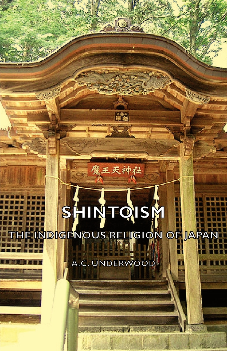 Shintoism: The Indigenous Religion Of Japan