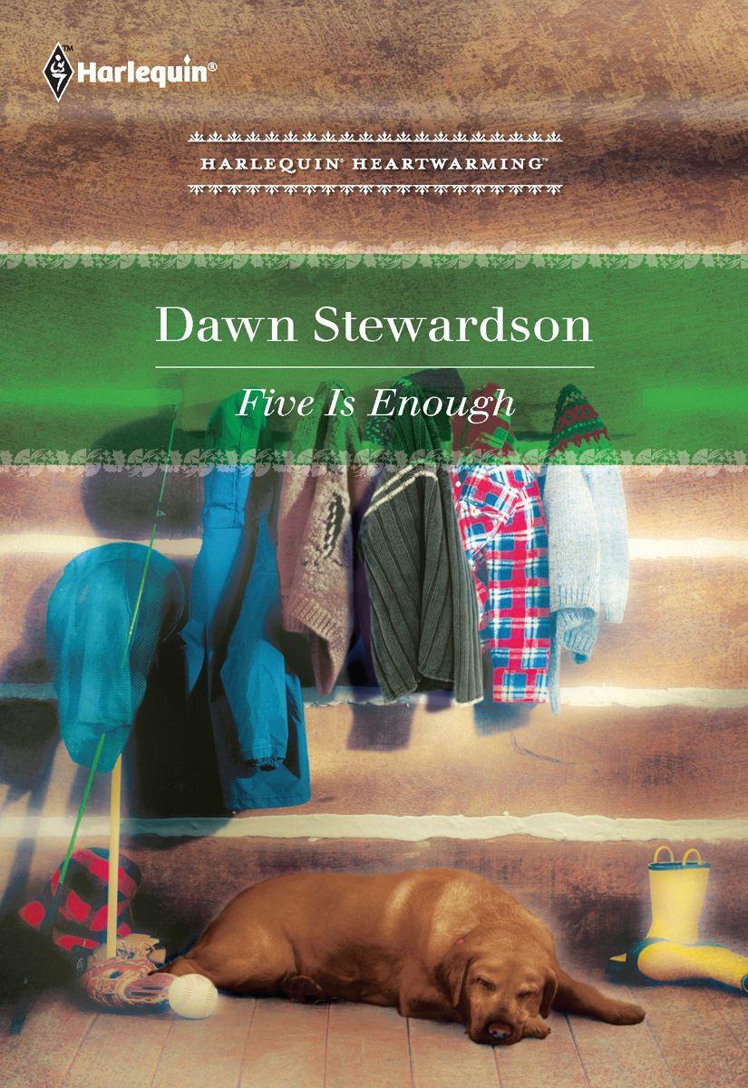 Five Is Enough By: DAWN STEWARDSON