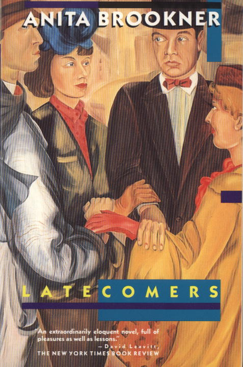 Latecomers By: Anita Brookner