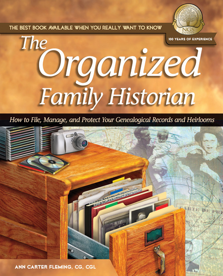 The Organized Family Historian By: Ann Carter Fleming