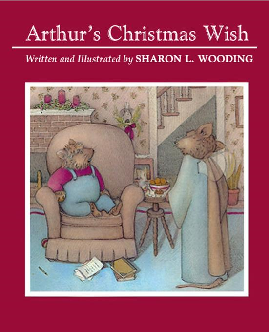 Sharon L.  Wooding - Arthur's Christmas Wish