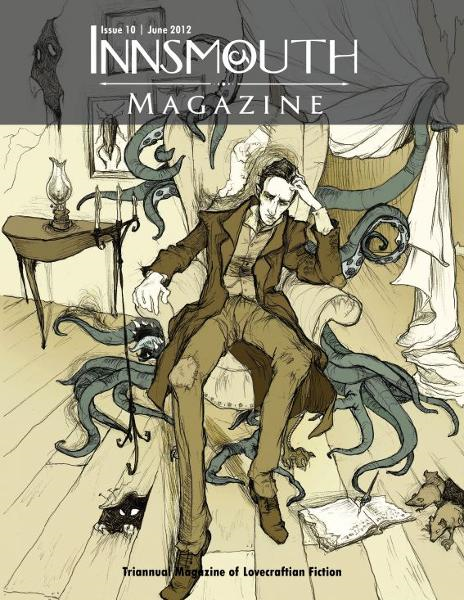 Innsmouth Magazine: Issue 10 By: Silvia Moreno-Garcia