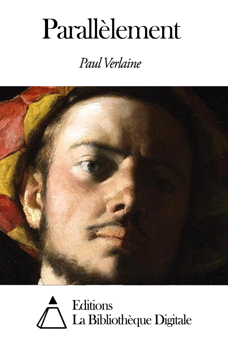 Paul Verlaine - Parallèlement