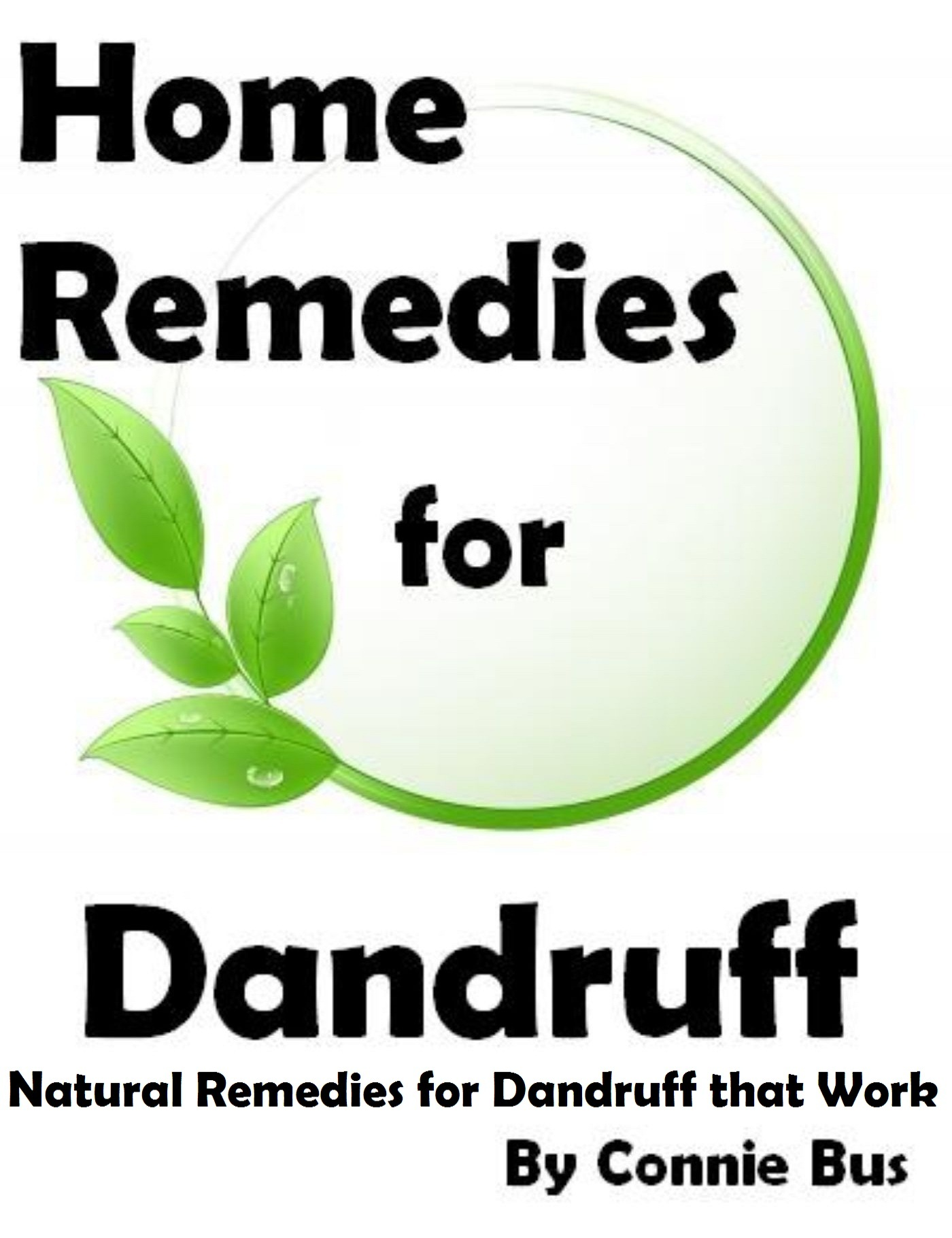 Home Remedies for Dandruff: Natural Dandruff Remedies that Work