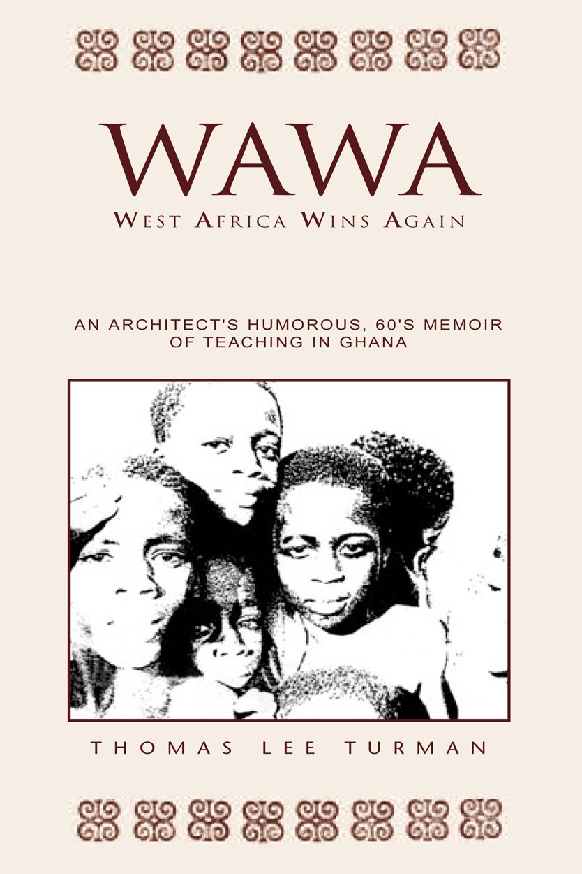 Wawa By: Thomas L. Turman