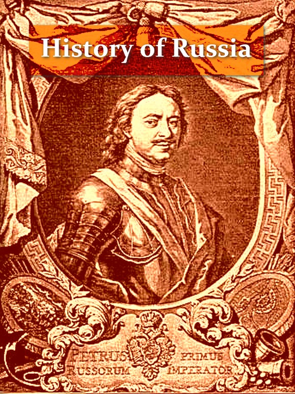 A Short History of Russia [Illustrated]