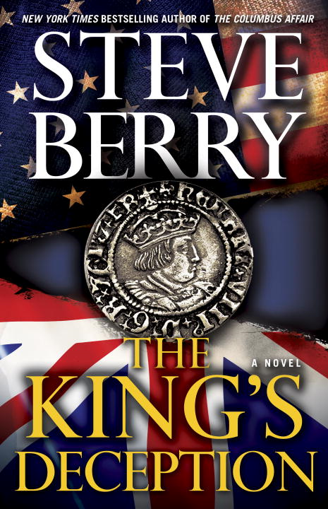 The King's Deception By: Steve Berry