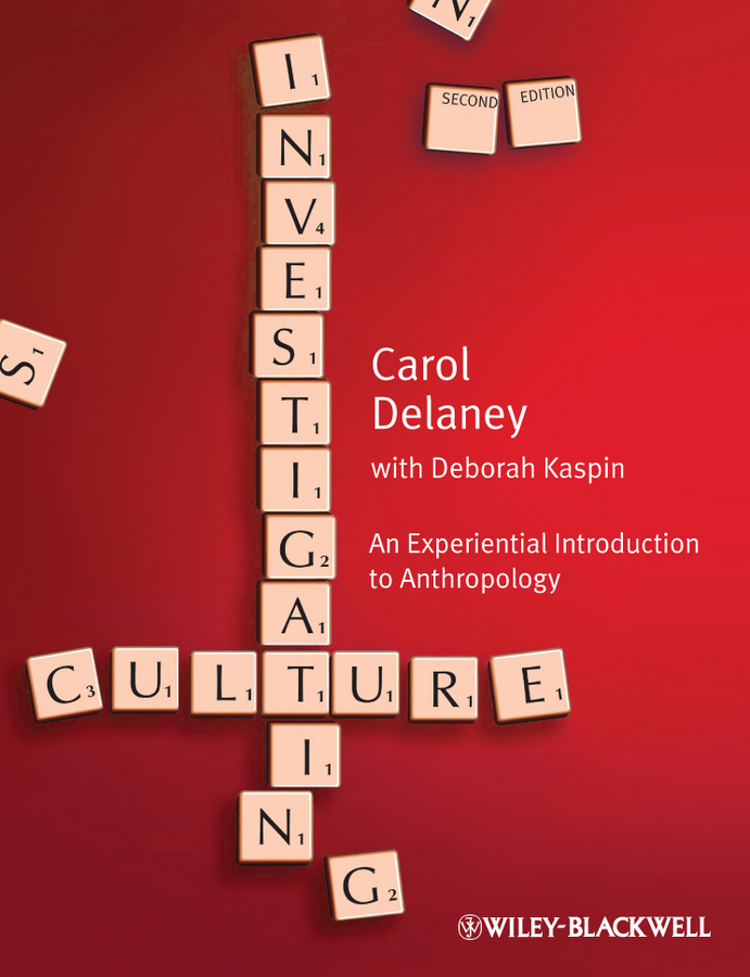 Investigating Culture By: Carol Delaney