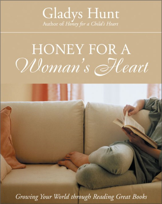 Honey for a Woman's Heart By: Gladys   Hunt