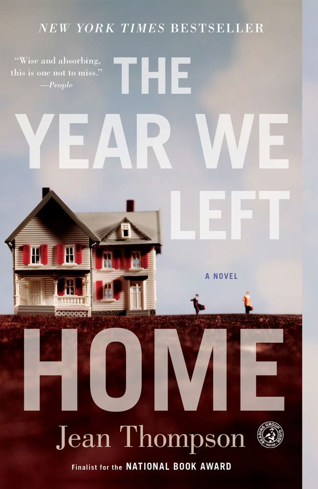 The Year We Left Home By: Jean Thompson