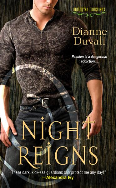 Night Reigns By: Dianne Duvall