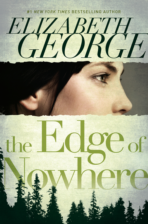 The Edge of Nowhere By: Elizabeth George