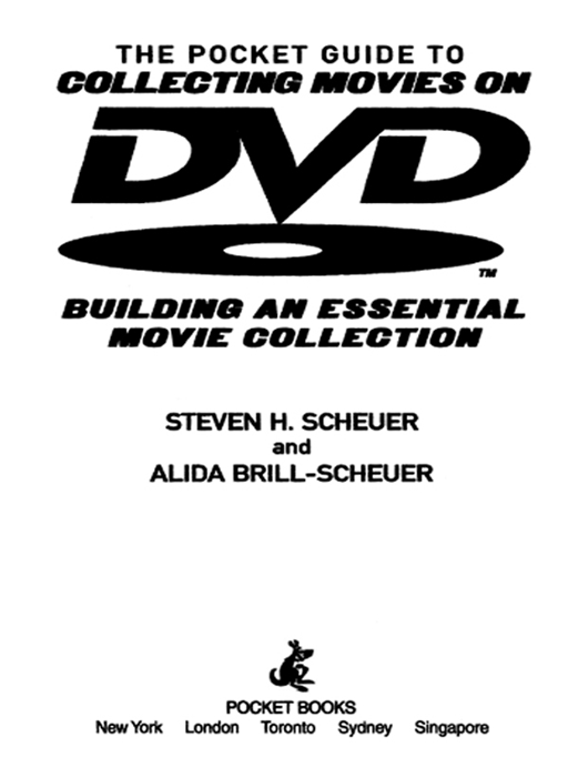 Pocket Guide to Collecting Movies on DVD By: Alida Brill-Scheuer,Steven H. Scheuer