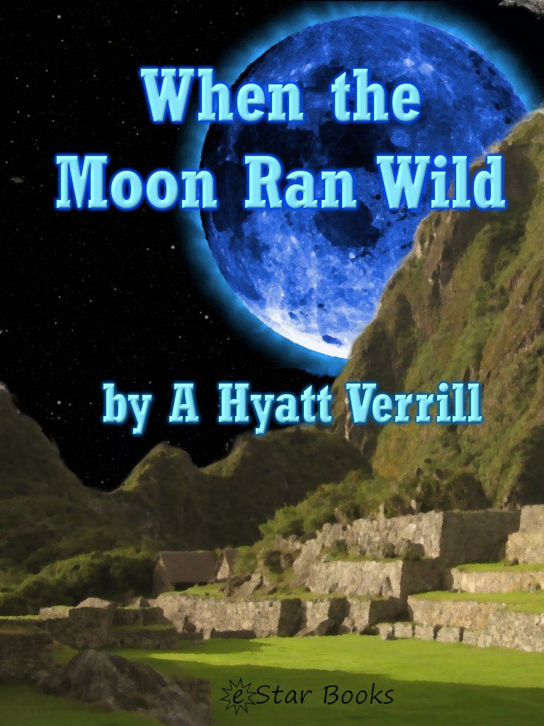 When the Moon Ran Wild