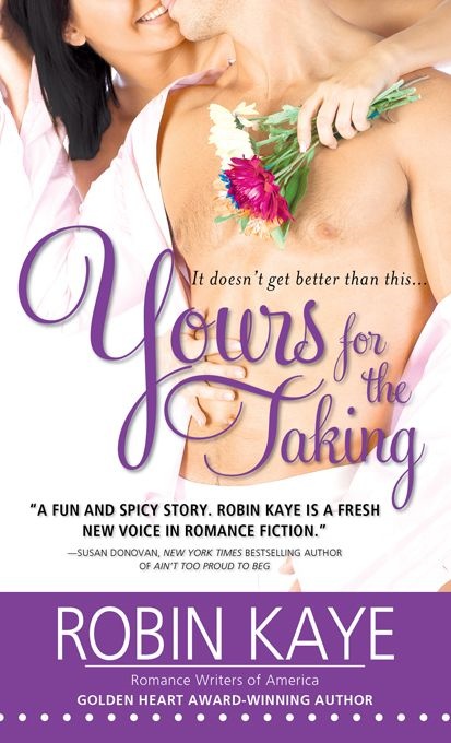 Yours for the Taking By: Robin Kaye