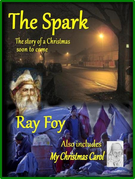 The Spark: The Story of a Christmas Soon to Come