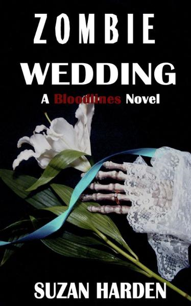 Zombie Wedding (Bloodlines #3)
