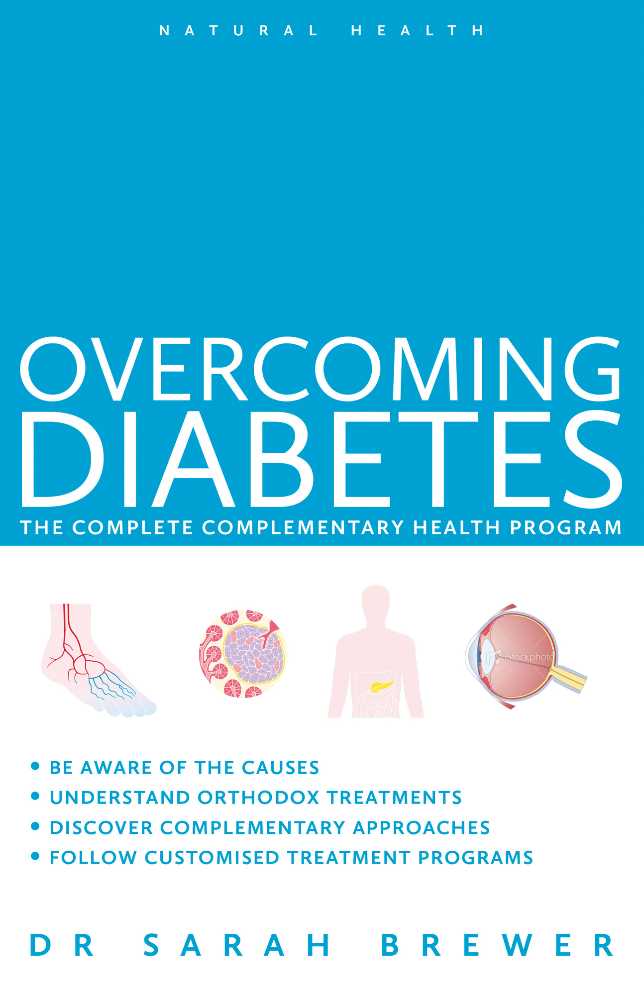 Overcoming Diabetes: The Complete Complementary Health Program
