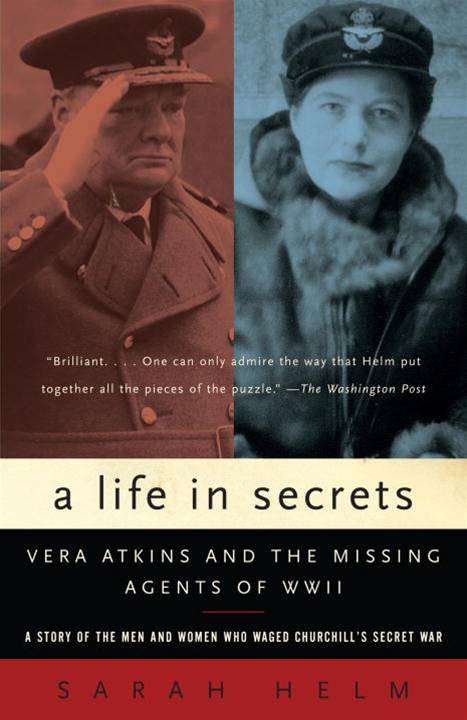 A Life in Secrets By: Sarah Helm
